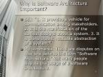 why is software architecture important