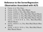 reference to the serverregression observation associated with alts