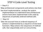 step 4 code level testing22