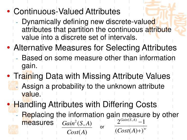 Continuous-Valued Attributes