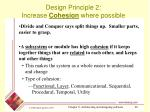 design principle 2 increase c ohesion where possible