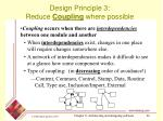 design principle 3 reduce coupling where possible