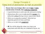 design principle 4 keep level of abstraction as high as possible