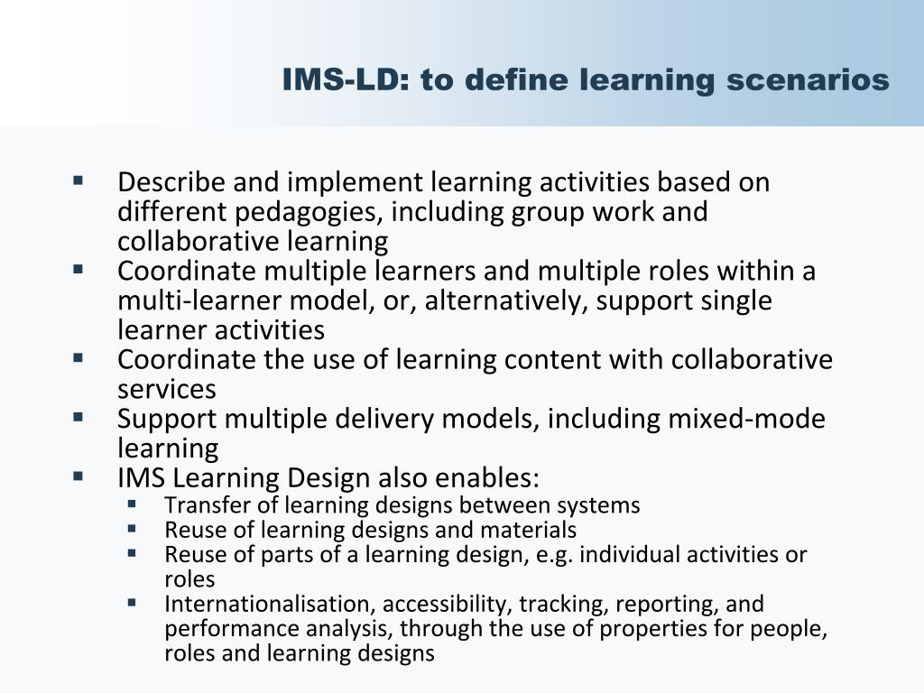 IMS-LD: to define learning scenarios