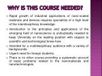 why is this course needed
