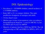 ins epidemiology