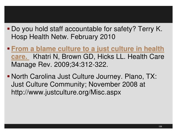 Do you hold staff accountable for safety? Terry K. Hosp Health Netw. February 2010