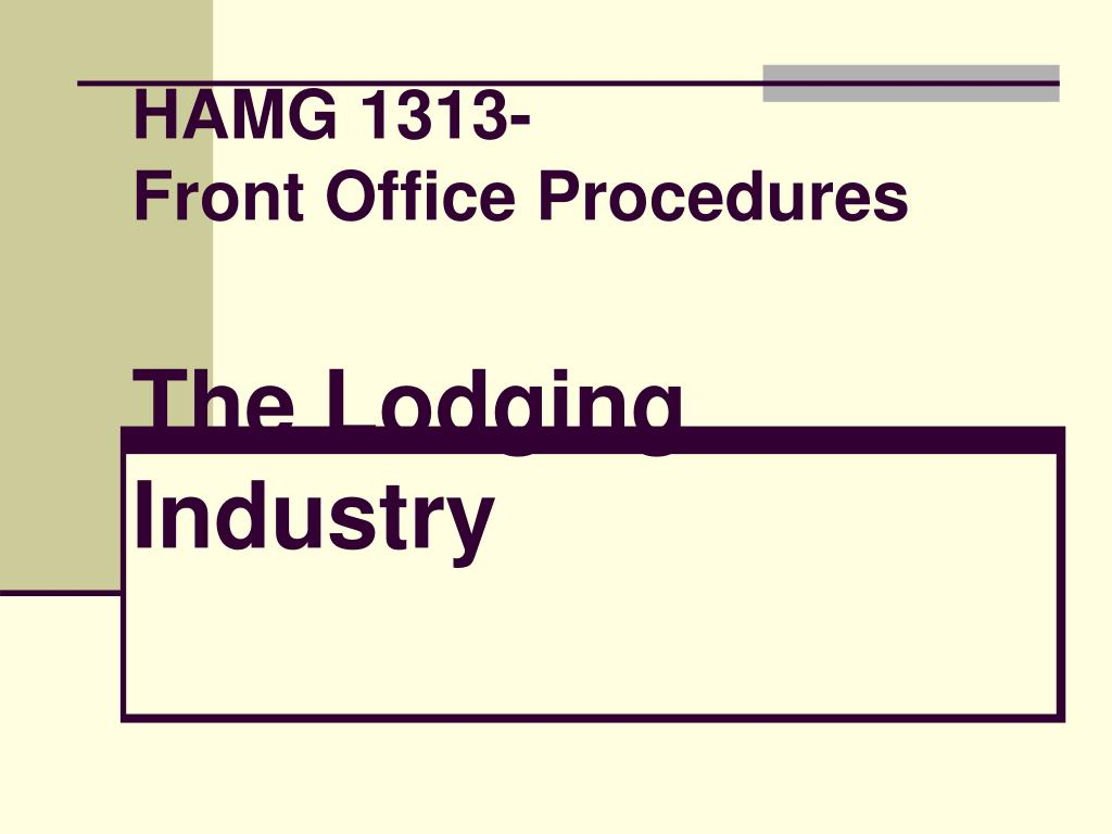 hamg 1313 front office procedures the lodging industry l.