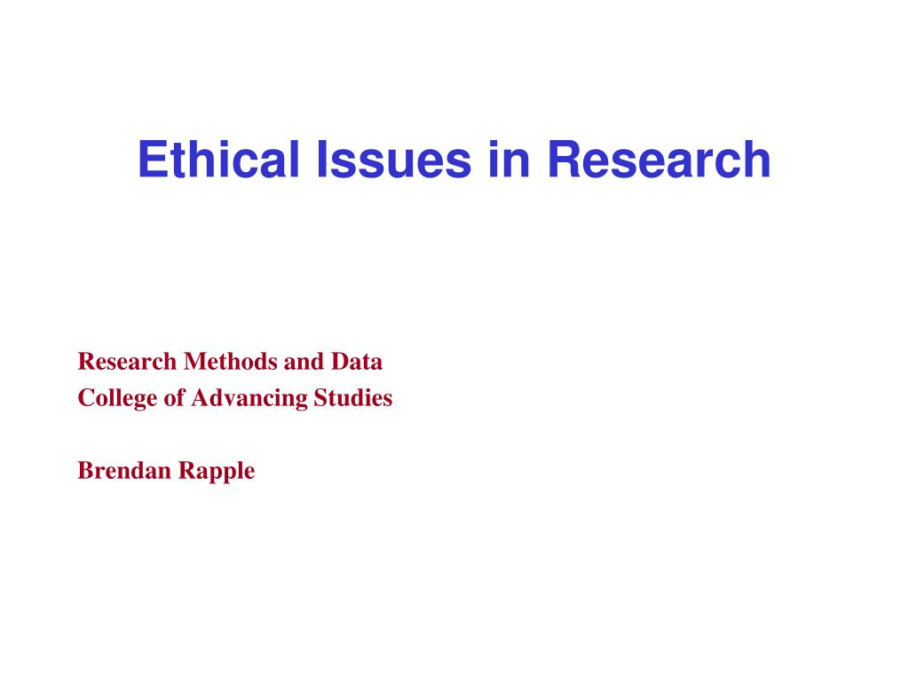 ethical issues in social research Research mindedness ethics and values in social care research ethics and values are a fundamental part of the way people work in social care, so much so that in social work they are one of the nine capabilities within the professional capabilities framework (pcf.