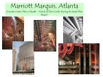 marriott marquis atlanta looks more like a hyatt kind of like coke trying to taste like pepsi