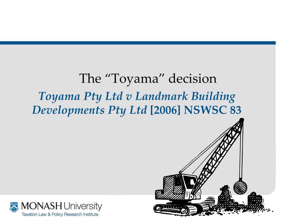 "The ""Toyama"" decision"