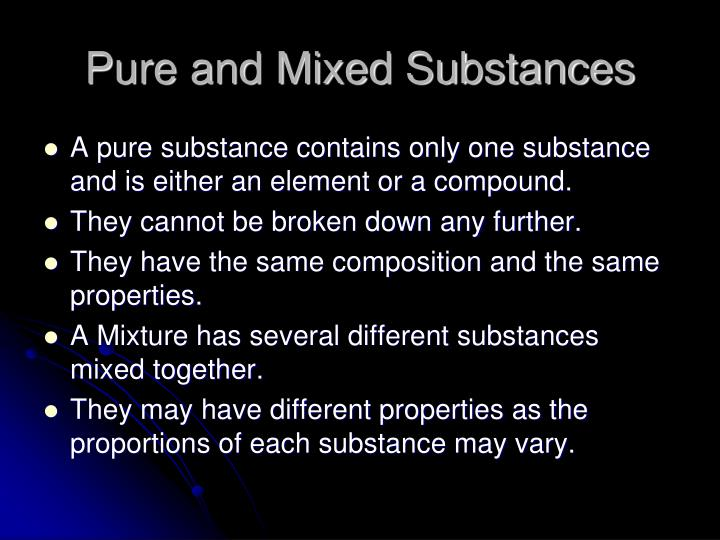 pure and mixed substances n.