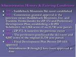 administrative history existing conditions