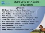 2009 2010 bha board of directors