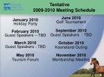 tentative 2009 2010 meeting schedule