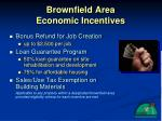 brownfield area economic incentives