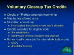 voluntary cleanup tax credits22