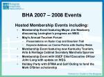 bha 2007 2008 events