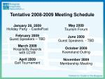 tentative 2008 2009 meeting schedule