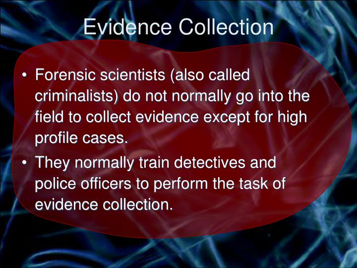 Evidence Collection