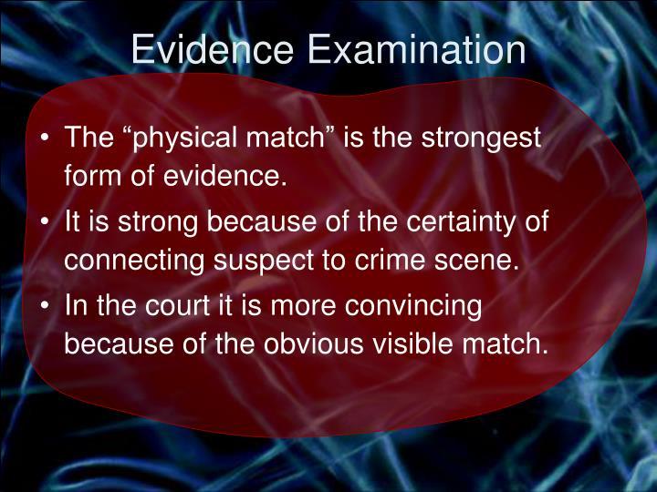 Evidence Examination
