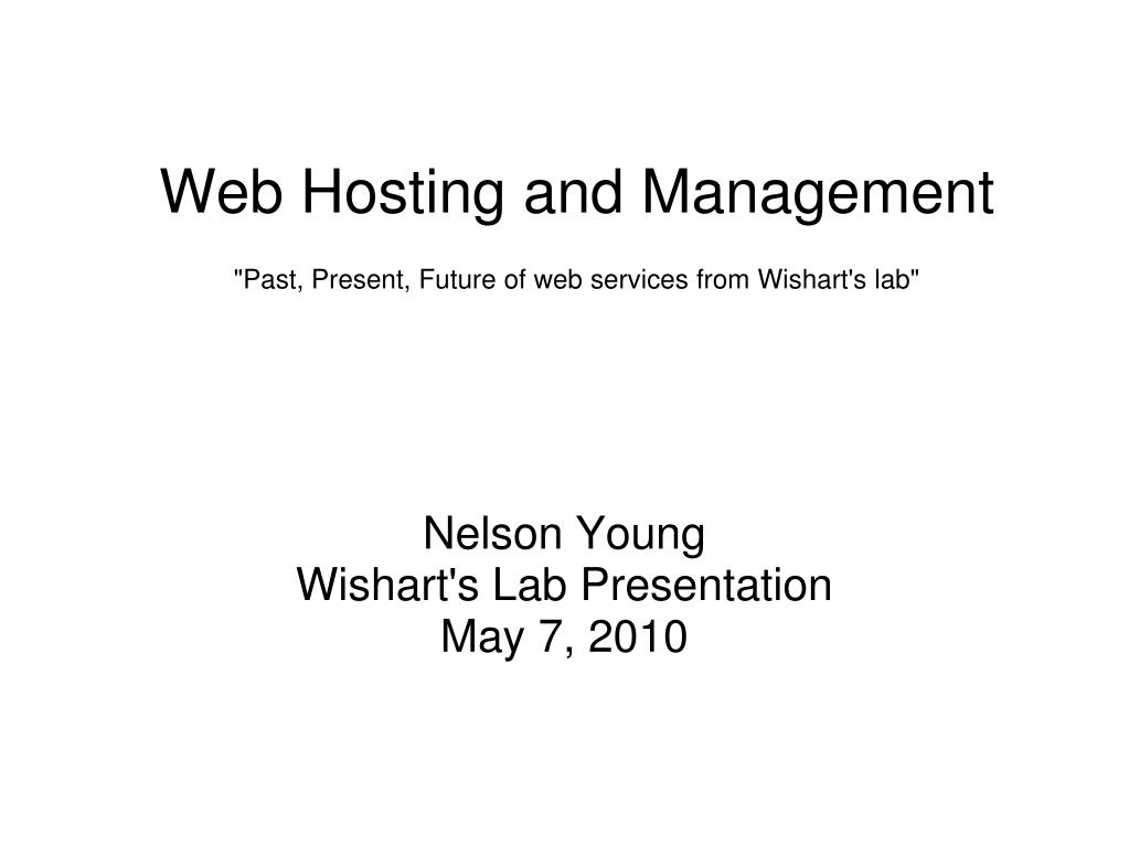 web hosting and management past present future of web services from wishart s lab l.