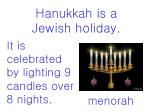 hanukkah is a jewish holiday