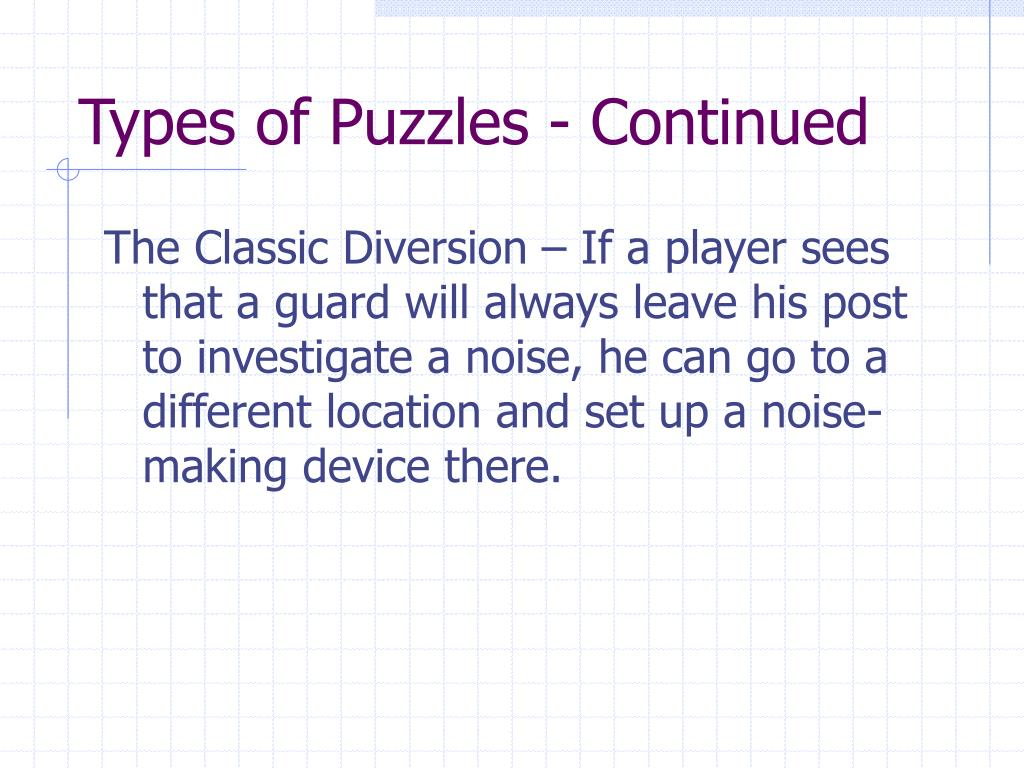 Types of Puzzles - Continued