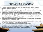 boss still important
