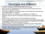contracts are different