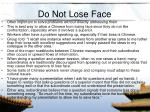 do not lose face