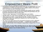 empowerment means profit