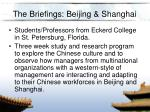 the briefings beijing shanghai