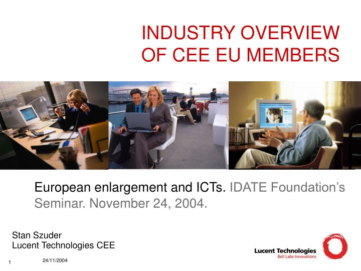 Industry overview of cee eu members
