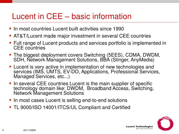 Lucent in CEE – basic information