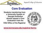 core evaluation