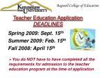 teacher education application deadlines