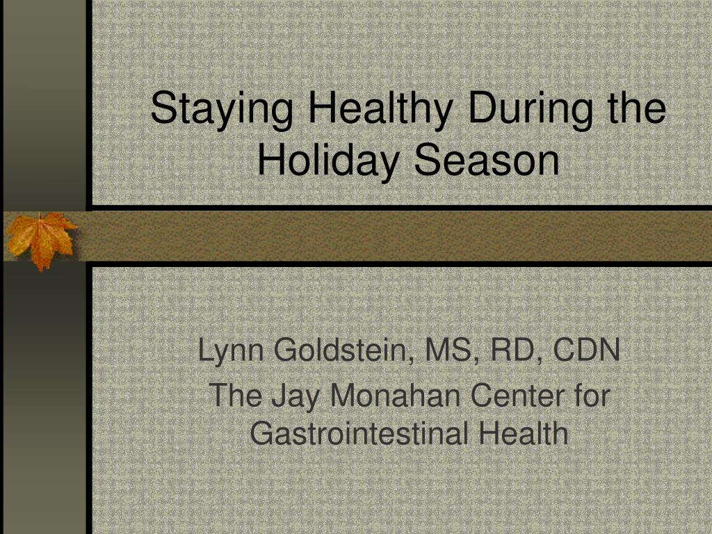 staying healthy during the holiday season l.