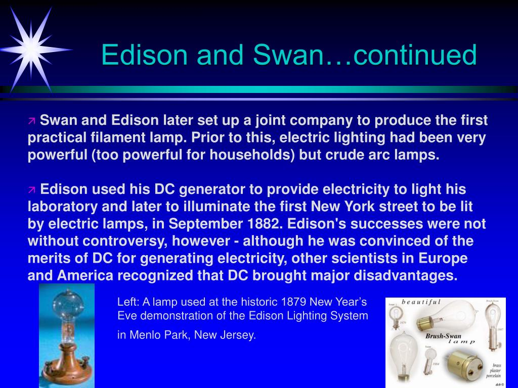 Edison and Swan…continued