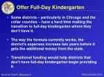 offer full day kindergarten1