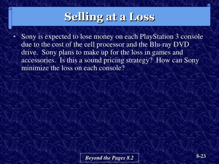 Selling at a Loss