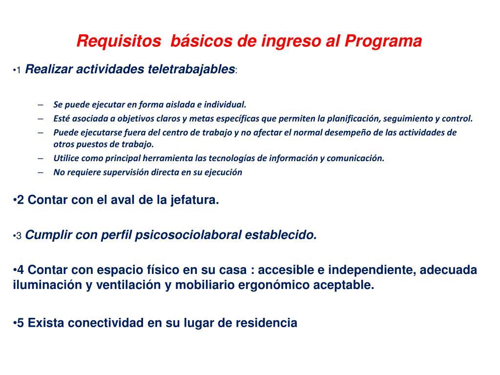 Requisitos  básicos de ingreso al Programa