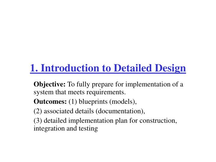 1. Introduction to Detailed Design