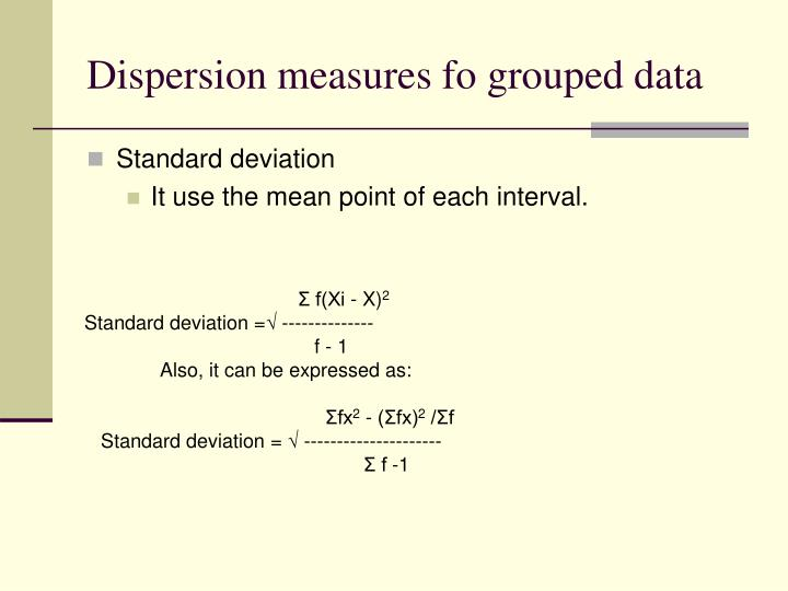 Dispersion measures fo grouped data