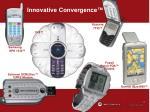 innovative convergence
