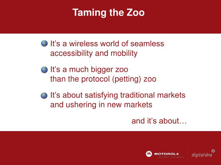 Taming the Zoo