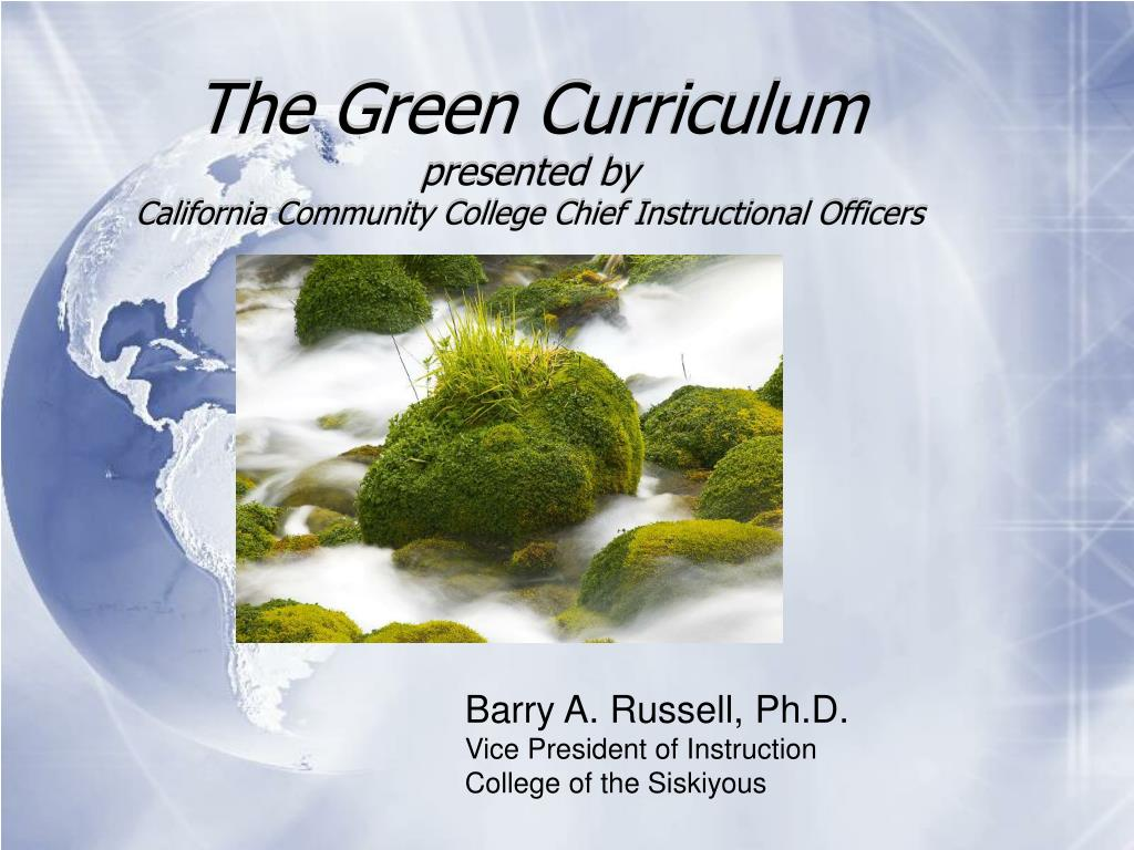 the green curriculum presented by california community college chief instructional officers l.