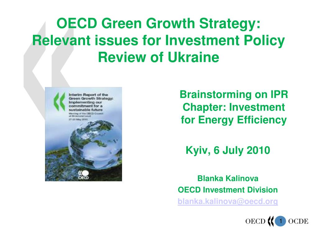 oecd green growth strategy relevant issues for investment policy review of ukraine l.
