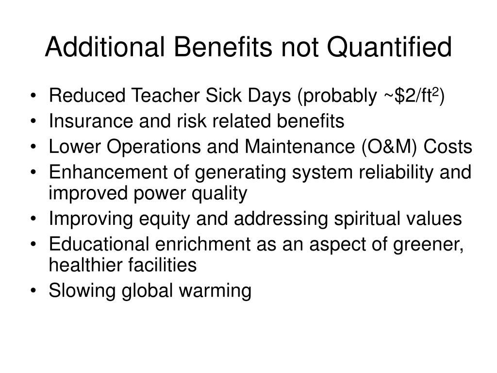 Additional Benefits not Quantified