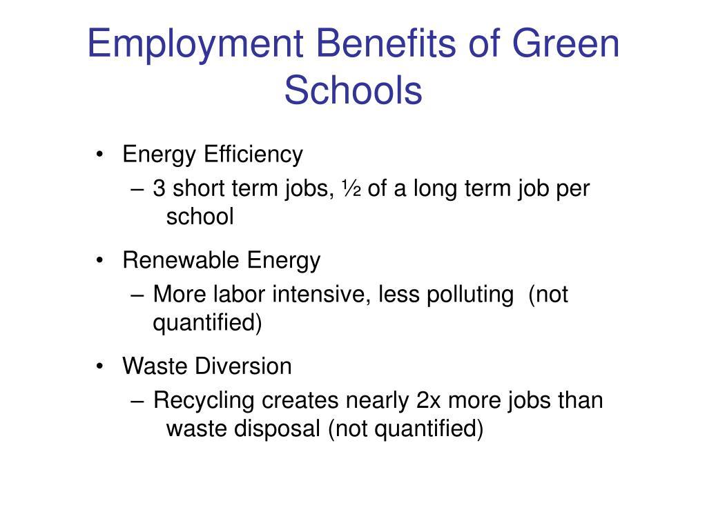 Employment Benefits of Green Schools